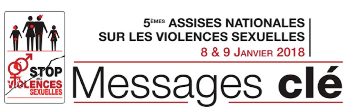 Assises 2018 Stop aux Violences Sexuelles - Les messages clés